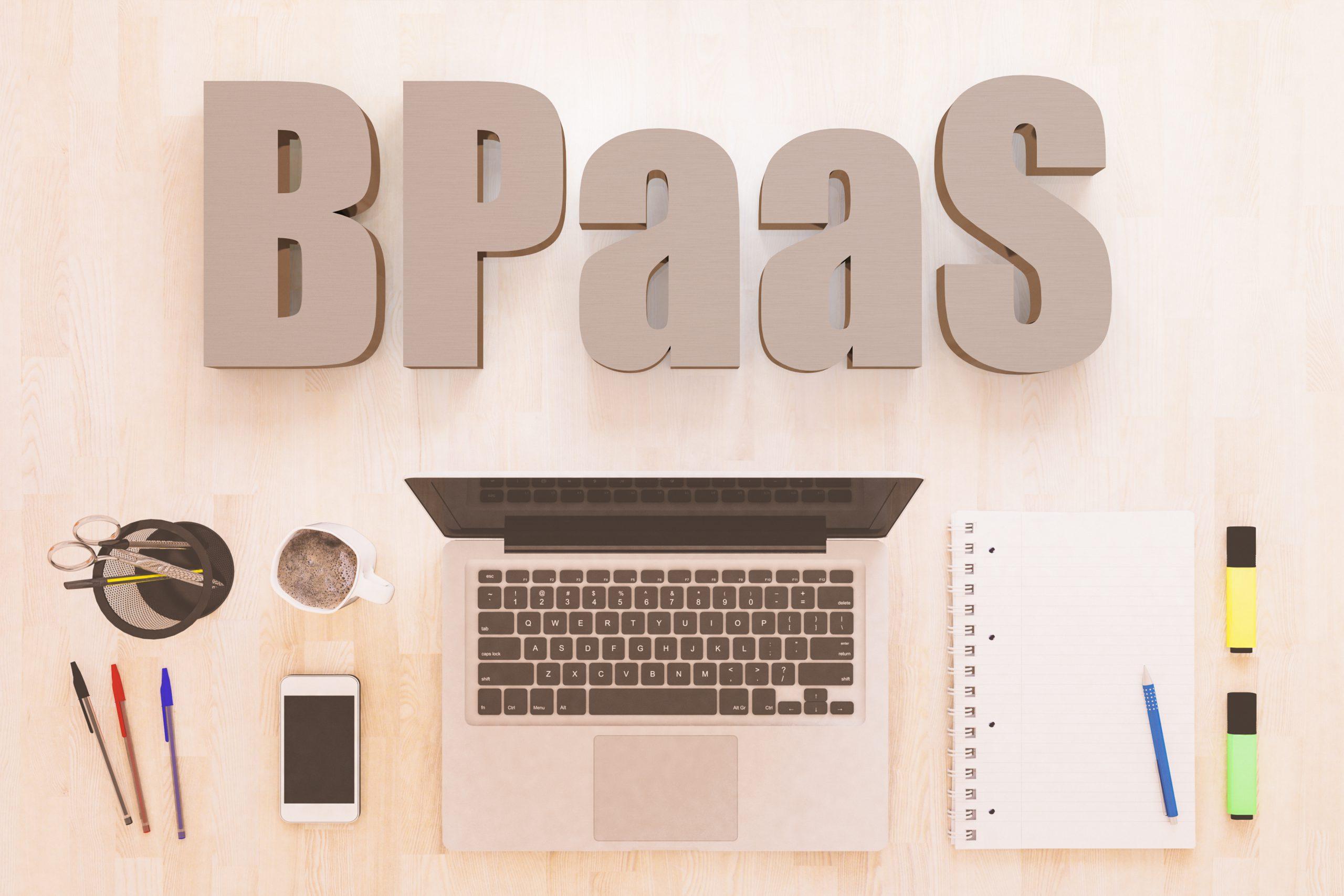 BPaaS(ビジネスプロセス支援サービス)の活用メリットについて